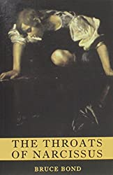 The Throats of Narcissus: Poems