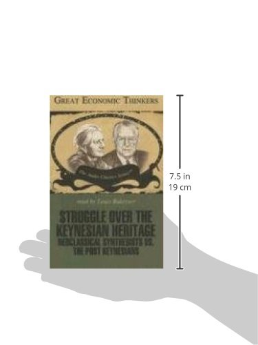 Struggle Over the Keynesian Heritage (Great Economic Thinkers)