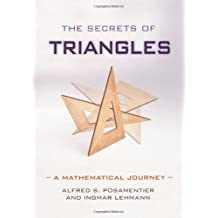 The Secrets of Triangles: A Mathematical Journey