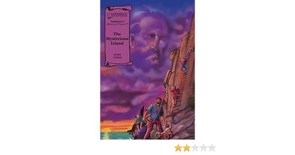 The Mysterious Island (Saddlebacks Illustrated Classics)