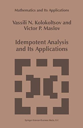 Idempotent Analysis and Its Applications (Mathematics and Its Applications)