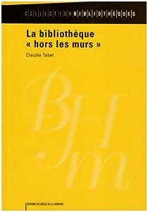 La Bibliothèque 'hors les murs' par Tabet