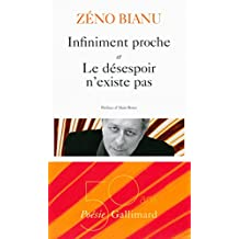 Infiniment proche – Le désespoir n'existe pas (Poésie) (French Edition)