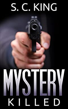 Mystery: Killed (Alaska Mysteries #3)