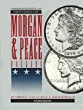 img - for Comprehensive Catalog and Encyclopedia of Morgan and Peace Dollars by Leroy C. Van Allen (1998-05-01) book / textbook / text book