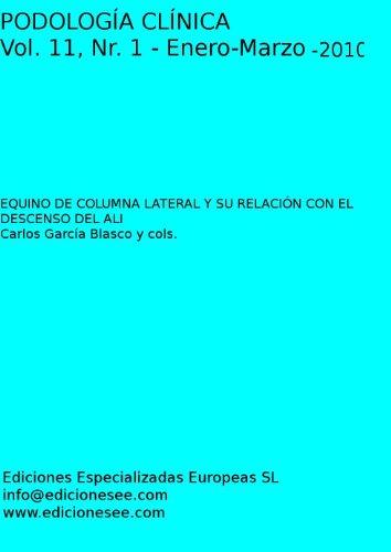 Descargar Libro Equino De Columna Lateral Y Su RelaciÓn Con El Descenso Del Ali Carlos Blasco García Y Cols