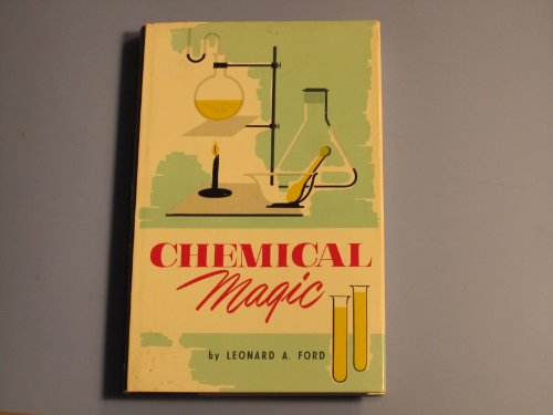 Chemical magic;: Mystery demonstrations for science clubs, classes, and general entertainment ()