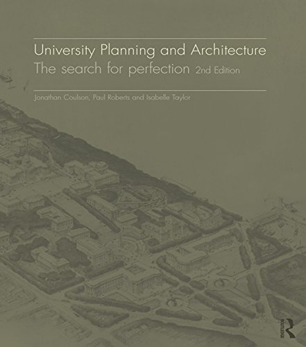 Download University Planning and Architecture: The Search for Perfection 2ed: The search for perfection Pdf