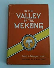 In the Valley of the Mekong. Foreword by…