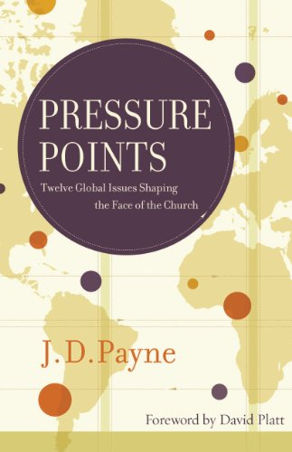 (Pressure Points: Twelve Global Issues Shaping the Face of the Church)