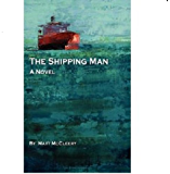 The Shipping Man (English Edition)