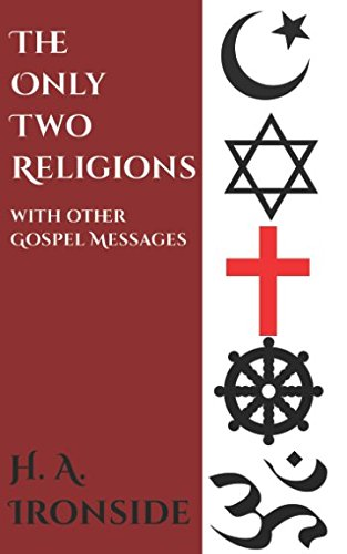 Download The Only Two Religions (with other Gospel Messages) ebook