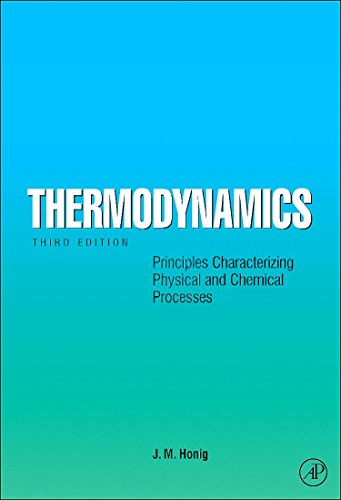 Thermodynamics: Principles Characterizing Physical and Chemical Processes