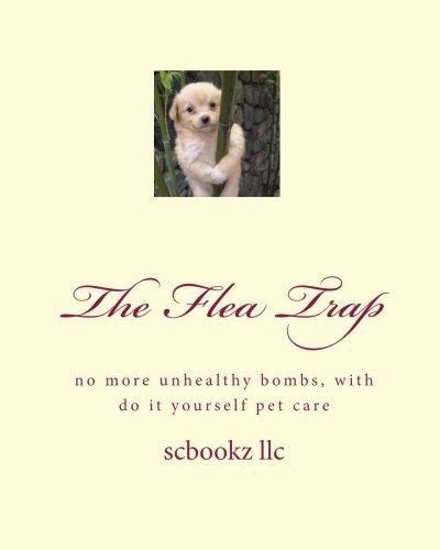 The Flea Trap: No more unhealthy bombs pdf