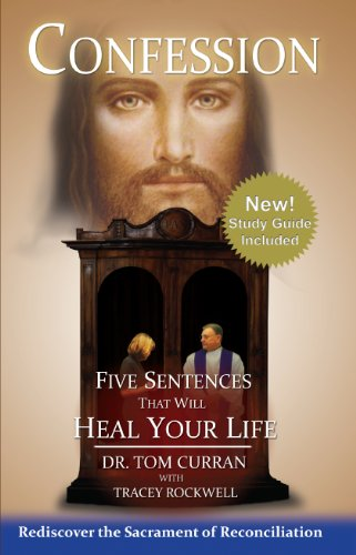 Confession: Five Sentences That Will Heal Your Life