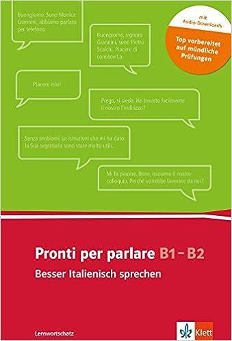 Pronti Per Parlare B1 B2 Besser Italienisch Sprechen