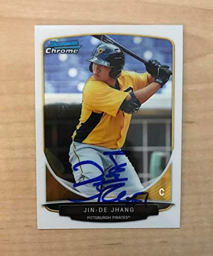 JIN-DE JHANG PITTSBURGH PIRATES SIGNED 2013 BOWMAN CHROME CARD #BCP211 W/COA