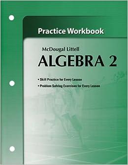 Algebra 2 Practice Workbook McDougal Littell