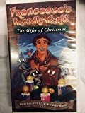 Francescos Friendly World: The Gifts of Christmas [VHS]