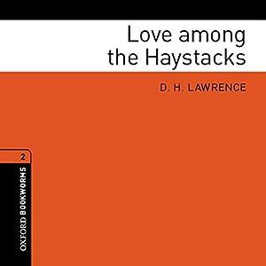 Love among the Haystacks (Adaptation) Audiobook
