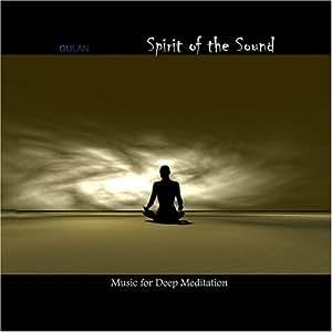 "Gulan ""Spirit of the Sound"". Ambient Meditation Healing Space music."