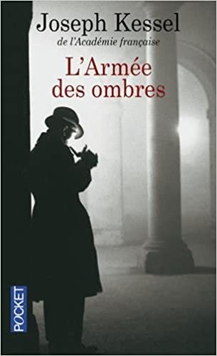 L\'Armee des Ombres (French Edition): Joseph Kessel: 9782266115001 ...