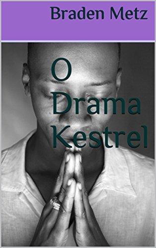 O Drama Kestrel (Portuguese Edition)
