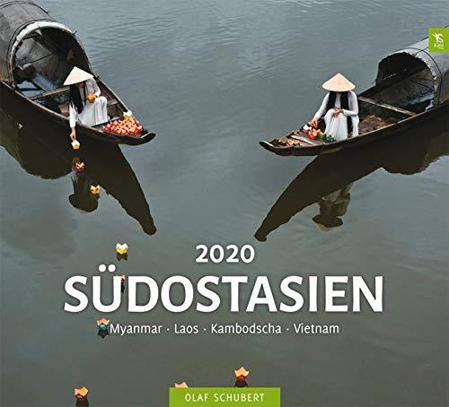 Südostasien 2020 Myanmar   Laos   Kambodscha   Vietnam