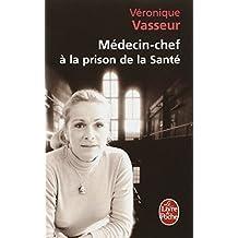 MÉDECIN CHEF À LA PRISON DE LA SANTÉ
