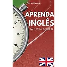 Aprenda Inglês: Em Tempo Record