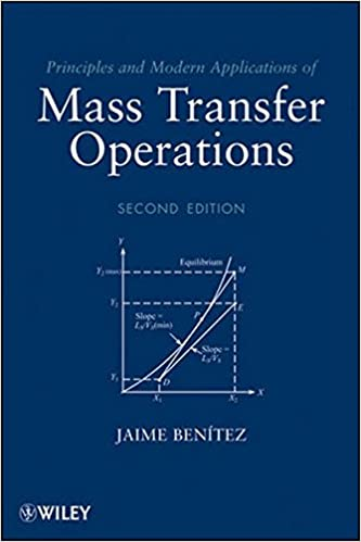 Principles and modern applications of mass transfer operations principles and modern applications of mass transfer operations jaime benitez 9780470181782 amazon books fandeluxe Choice Image