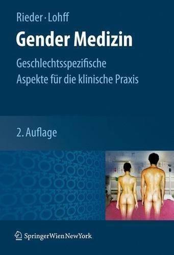 Download Gender Medizin: Geschlechtsspezifische Aspekte für die klinische Praxis (German Edition) pdf epub