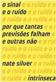 img - for Sinal e O Ruido (Em Portugues do Brasil) book / textbook / text book