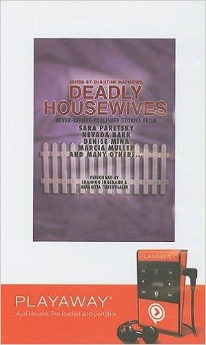 Deadly Housewives Library Edition Sara Paretsky Nevada Barr