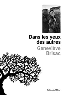 Dans les yeux des autres, Brisac, Geneviève