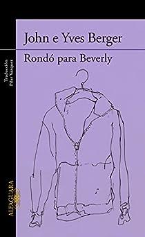 Rondó para Beverly par John Berger/Yves Berger
