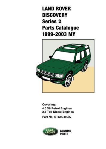Land Rover Discovery Series 2 Parts Catalog 1999-2003 MY from Brooklands Books, Ltd.