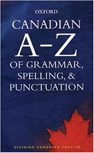 Canadian a to z of grammar spelling and punctuation katherine canadian a to z of grammar spelling and punctuation 1st edition fandeluxe Images
