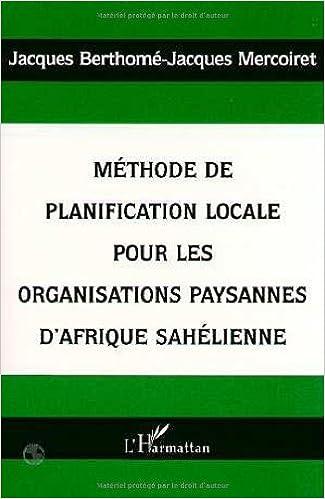 Livre gratuits en ligne Méthode de planification locale pour les organisations paysannes d'Afrique sahélienne pdf epub
