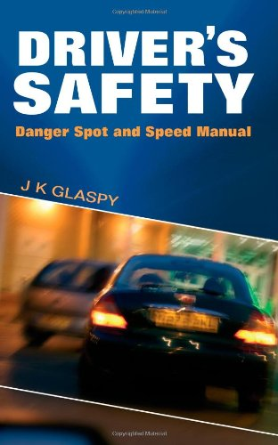 Driver's Safety: Danger Spot and Speed Manual