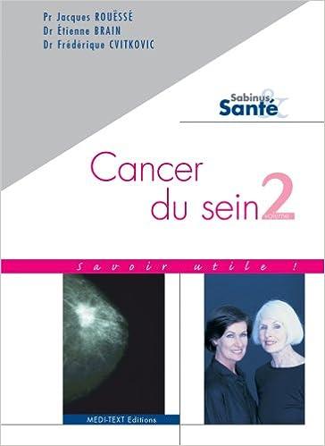 Lire en ligne Cancer du sein : Savoir utile ! volume 2 pdf, epub ebook
