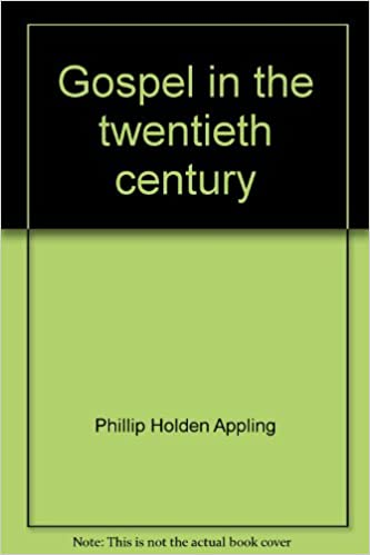 gospel in the twentieth century essays on science and religion  gospel in the twentieth century essays on science and religion phillip  holden appling  amazoncom books