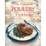 The Complete Guide to Poultry, Lonnie Gandara and Falon, 0895866943