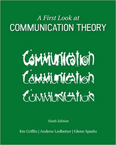 A first look at communication theory conversations with a first look at communication theory conversations with communication theorists 9th edition fandeluxe Gallery