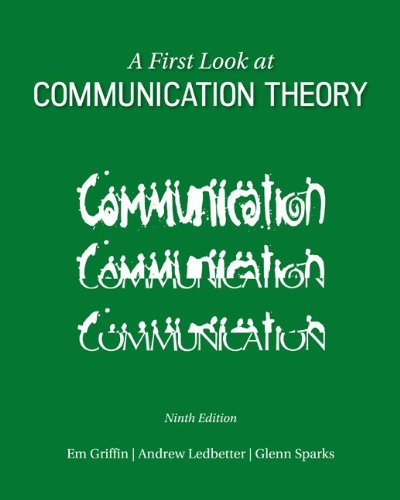 A First Look at Communication Theory (Conversations with Communication Theorists) PDF