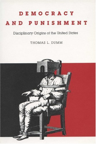 Democracy and Punishment (Rhetoric of the Human Sciences)