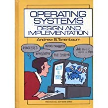 Operating Systems: Design and Implementation