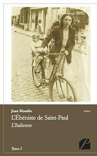 L'ébéniste de Saint-Paul - tome 1 par Jean Mondin