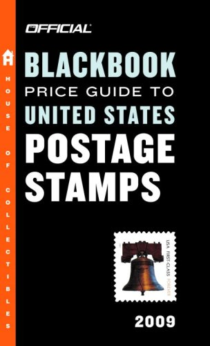 The Official Blackbook Price Guide to United States Postage Stamps 2009, 31st Edition (The Official Price Guides to)