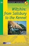 Pathfinder Short Walks Wiltshire: from Salisbury to Kennet Guide